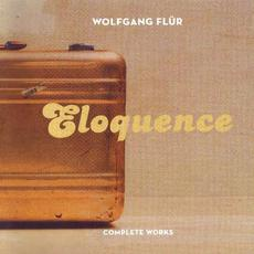 Eloquence: Complete Works mp3 Album by Wolfgang Flür