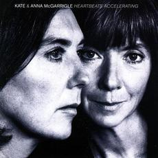 Heartbeats Accelerating mp3 Album by Kate & Anna McGarrigle