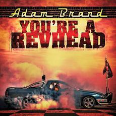 You're A Revhead mp3 Artist Compilation by Adam Brand