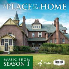 A Place To Call Home: Music from Season 1 mp3 Soundtrack by Various Artists