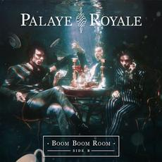 Boom Boom Room (side B) mp3 Album by Palaye Royale