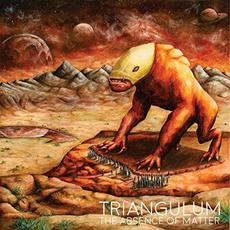 The Absence Of Matter mp3 Album by Triangulum