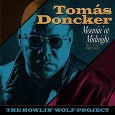 Moanin' at Midnight: The Howlin' Wolf Project mp3 Album by Tomás Doncker