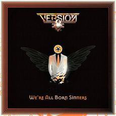 We're All Born Sinners mp3 Single by Version Eight