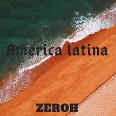 America latina (Remastered) mp3 Single by Zeroh