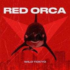 WILD TOKYO mp3 Album by RED ORCA