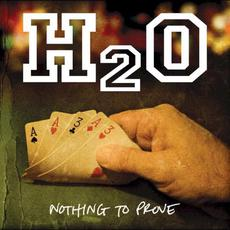 Nothing to Prove mp3 Album by H2O