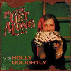 Do the Get Along mp3 Album by Holly Golightly