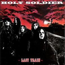 Last Train mp3 Album by Holy Soldier