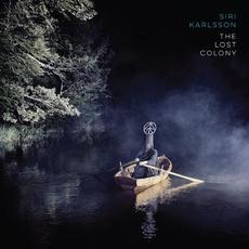 The Lost Colony mp3 Album by Siri Karlsson
