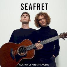 Most of Us Are Strangers mp3 Album by Seafret