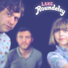 Roundelay mp3 Album by Lake