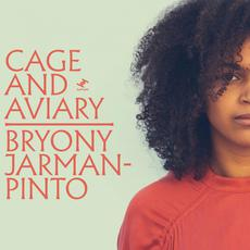 Cage and Aviary mp3 Album by Bryony Jarman-Pinto