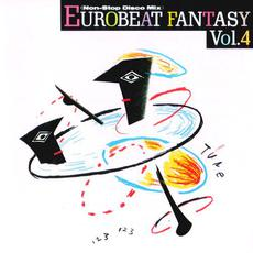 Eurobeat Fantasy, Vol.4: Non-Stop Disco Mix mp3 Compilation by Various Artists