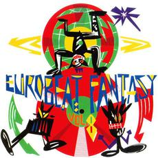 Eurobeat Fantasy, Vol.8: Non-Stop Disco Mix mp3 Compilation by Various Artists