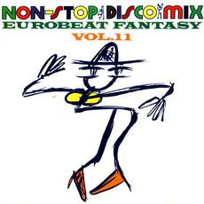 Eurobeat Fantasy, Vol.11: Non-Stop Disco Mix mp3 Compilation by Various Artists
