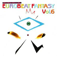 Eurobeat Fantasy, Vol.6: Non-Stop Disco Mix mp3 Compilation by Various Artists