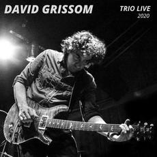 Trio Live 2020 mp3 Live by David Grissom
