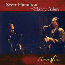 Heavy Juice mp3 Album by Scott Hamilton & Harry Allen