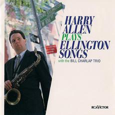 Harry Allen Plays Ellington Songs mp3 Album by Harry Allen with Bill Charlap Trio