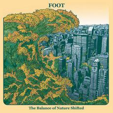 The Balance of Nature Shifted mp3 Album by Foot