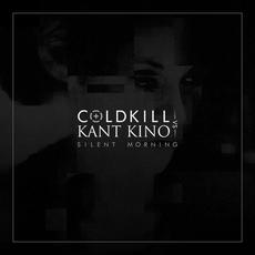 Silent Morning mp3 Single by Coldkill vs. Kant Kino