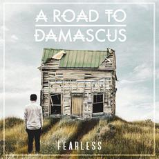 Fearless mp3 Single by A Road To Damascus