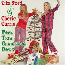Rock This Christmas Down mp3 Single by Lita Ford & Cherie Currie