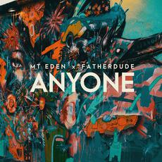 Anyone mp3 Single by MT Eden