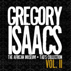 The African Museum / Tad's Collection, Vol. II mp3 Artist Compilation by Gregory Isaacs