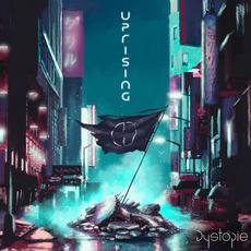 Uprising mp3 Album by Dystopie