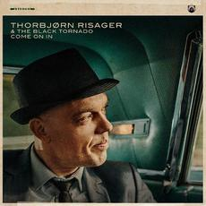 Come On In mp3 Album by Thorbjørn Risager & The Black Tornado
