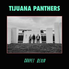 Carpet Denim mp3 Album by Tijuana Panthers