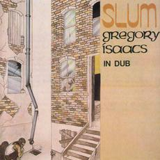 Slum In Dub (Re-Issue) mp3 Album by Gregory Isaacs