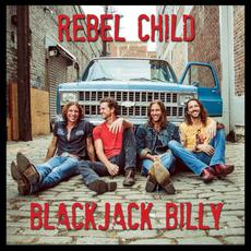 Rebel Child mp3 Album by Blackjack Billy