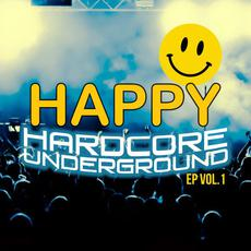 Happy Hardcore Underground EP, Vol.1 mp3 Compilation by Various Artists