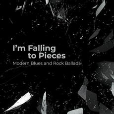 I'm Falling to Pieces: Modern Blues and Rock Ballads mp3 Compilation by Various Artists