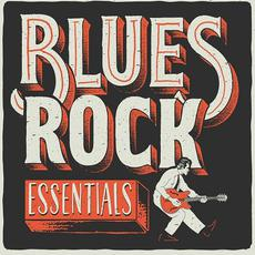 Blues Rock Essentials mp3 Compilation by Various Artists