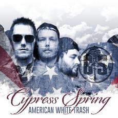 American White Trash mp3 Album by Cypress Spring