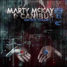 Matrix Theory I mp3 Album by Marty McKay & Canibus