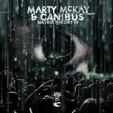 Matrix Theory IV mp3 Album by Marty McKay & Canibus