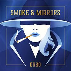 Smoke & Mirrors mp3 Album by ORBO
