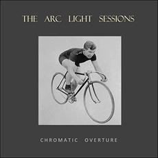 Chromatic Overture mp3 Album by The Arc Light Sessions