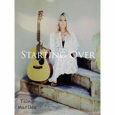 Starting Over mp3 Album by Tiina Marika