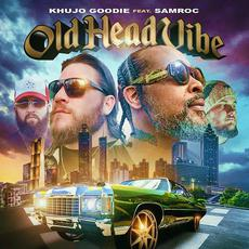 Old Head Vibe mp3 Single by Khujo Goodie