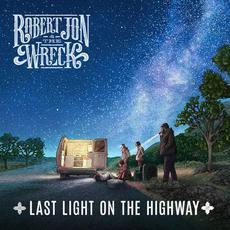 Last Light on the Highway mp3 Album by Robert Jon & The Wreck
