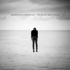 The Black Mile Demos mp3 Album by Manchester Orchestra
