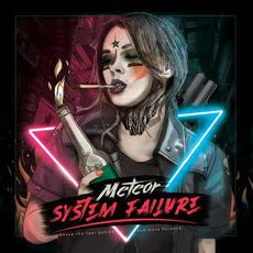 System Failure mp3 Album by Meteor