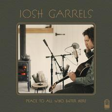 Peace To All Who Enter Here mp3 Album by Josh Garrels
