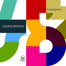 CONFIGURATION mp3 Album by John Law's Congregation